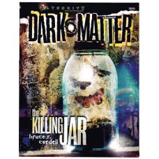 Alternity RPG: Dark Matter: The Killing Jar