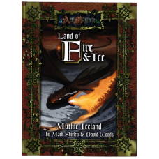 Ars Magica RPG: Land of Fire & Ice: Mythic Iceland HC