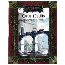 Ars Magica RPG: Ordo Nobilis: Mythic Europe's Nobility
