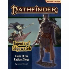 Pathfinder Adventure Path: Ruins of the Radiant Siege (Agents of Edgewatch 6 of 6) (P2)