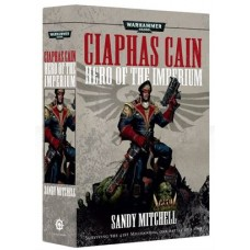Ciaphas Cain: Hero of the Imperium TPB