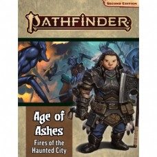 Pathfinder Adventure Path: Fires of the Haunted City (Age of Ashes 4 of 6) 2nd Edition