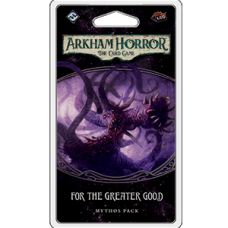 Arkham Horror: The Card Game – For The Greater Good