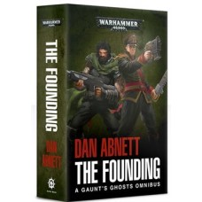 Gaunt's Ghosts: The Founding TPB