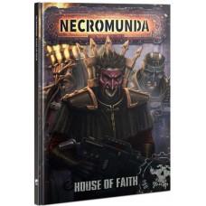 Necromunda: House of Faith