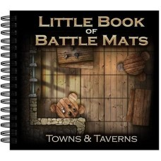 Little Book of Battle Mats - Towns & Taverns Edition