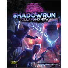 Shadowrun: Collapsing Now