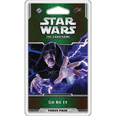 Star Wars: The Card Game – So Be It