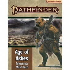 Pathfinder Adventure Path: Tomorrow Must Burn (Age of Ashes 3 of 6) 2nd Edition