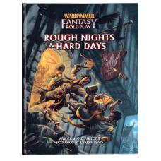 Warhammer Fantasy: Rough Nights & Hard Days