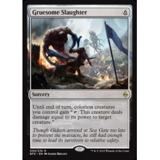 Gruesome Slaughter (Battle for Zendikar)