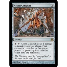 Acorn Catapult (Commander)