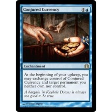 Conjured Currency (Return to Ravnica)