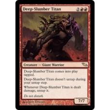 Deep-Slumber Titan (Shadowmoor)