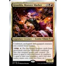 Grusilda, Monster Masher (Unstable)