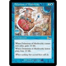 Delusions of Mediocrity (Urza's Legacy)
