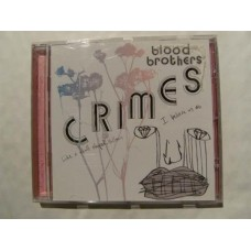 Blood Brothers - Crimes (CD)