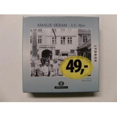 Amalie Skram - S. G. Myre