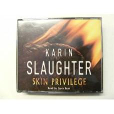 Karin Slaughter: Skin Privilege