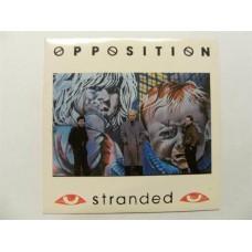 Opposition - Stranded 7''