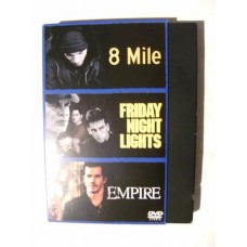 8 Mile/Friday Night Lights/Empire (DVD)