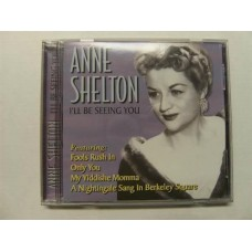 Anne Shelton - I'll Be Seeing You (CD)