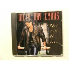 Billy Ray Cyrus - Shot Full of Love (CD)