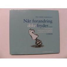 Per Anders Nordengen - Når Forandring Ikke Fryder