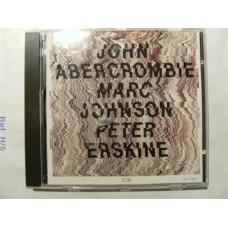 Abercrombe/Johnson/Erskine - Abercrombe/Johnson/Erskine (CD)