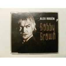 Alex Rosen - Bobby Brown (CD)