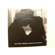 Robyn Hitchcock - So You Think You'Re In love 7''