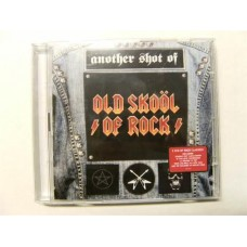 Another Shot of Old Skool of Rock (2-CD)