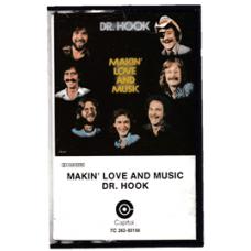 Dr. Hook: Makin' Love And Music (MC)