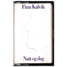 Finn Kalvik: Natt og Dag (MC)