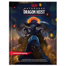 Dungeons & Dragons 5th Ed: Waterdeep Dragon Heist (HC)