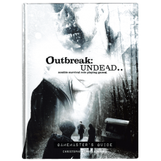 Outbreak: Undead  Second Edition: Game Master's Guide