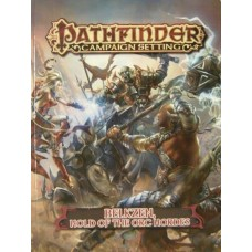 Pathfinder Campaign Setting: Belkzen, Hold of Orc Hordes (SC)