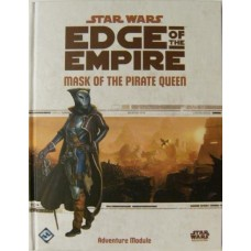 Star Wars Edge of the Empire: Mask of the Pirate Queen HC