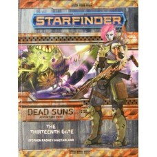 Starfinder: Dead Suns: The Thirteenth Gate SC