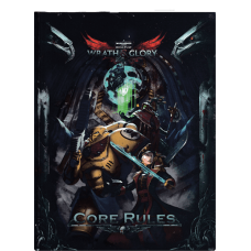 Warhammer 40K: Wrath & Glory: Core Rulebook